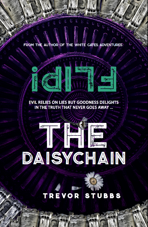 FLIP! The Daisychain by Trevor Stubbs